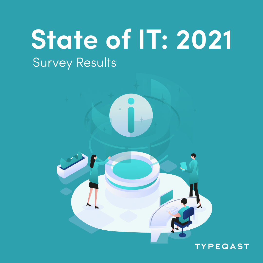 State of IT 2021 Report